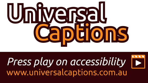 "Universal Captions Logo with the message ""Press play on accessibility"""